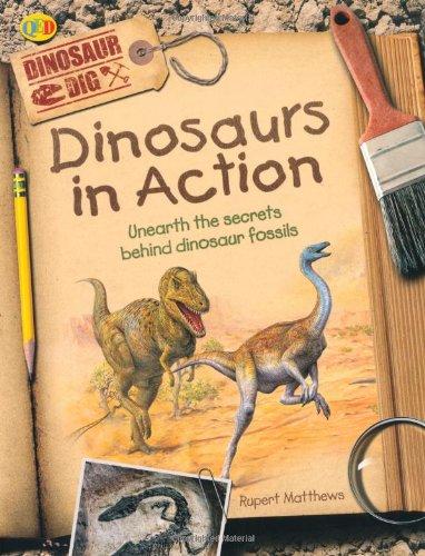 9781848350373: Dinosaurs in Action (Dinosaur Dig)