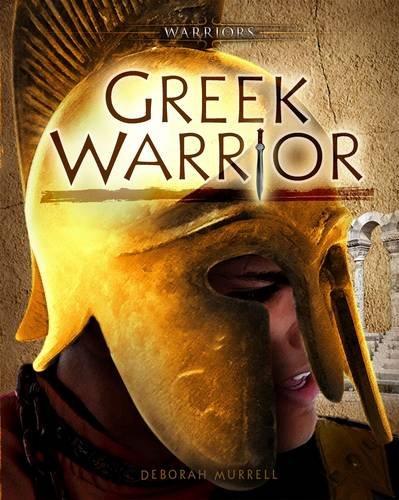 Greek Warrior (Warriors): Deborah Murrell