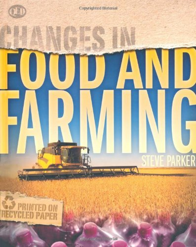 Food and Farming (Changes in.): Parker, Steve