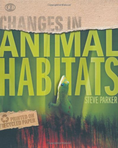 9781848351905: Animal Habitats (Changes in...)