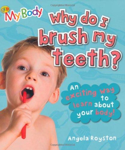 9781848352148: Why Do I Brush My Teeth? (My Body)