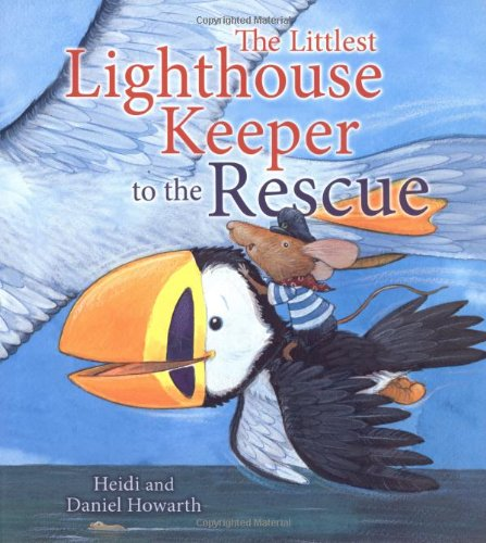 9781848352384: The Storytime: The Littlest Lighthouse Keeper to the Rescue