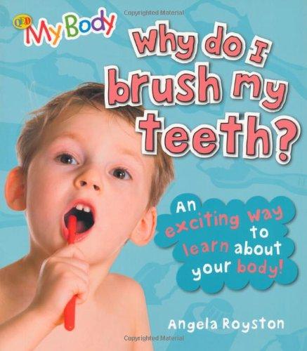9781848352711: Why Do I Brush My Teeth? (My Body)