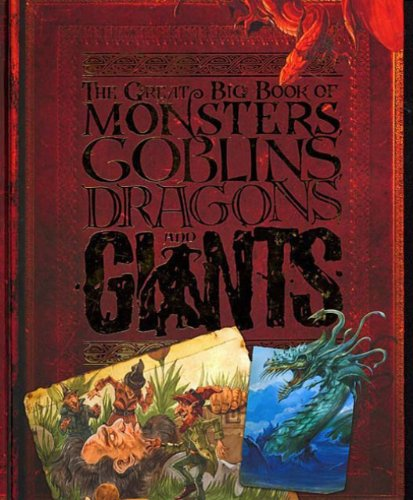 9781848353138: The Great Big Book of Monsters, Goblins, Dragons and Giants