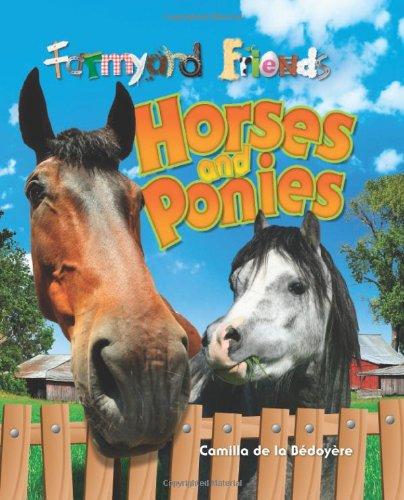 9781848353404: Horses and Ponies (Farmyard Friends)
