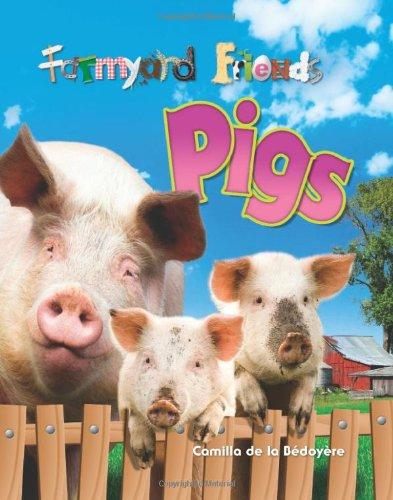 9781848353435: Pigs (Farmyard Friends)