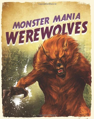 9781848354296: Werewolves (Monster Mania)