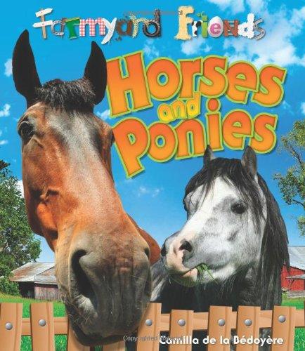 9781848354470: Horses and Ponies (Farmyard Friends)