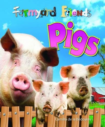 9781848354517: Pigs (Farmyard Friends)
