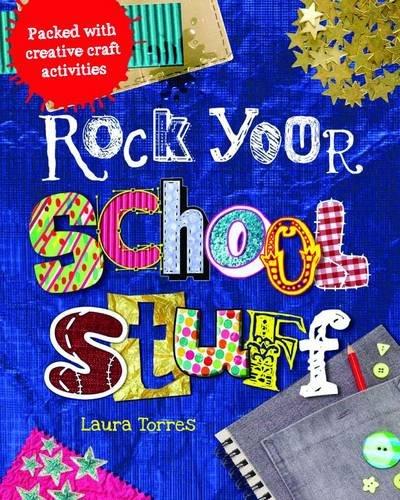 Rock Your School Stuff: Torres, Laura