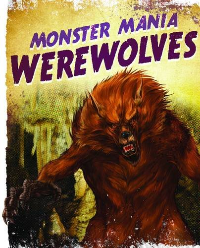 9781848354951: Werewolves (Monster Mania)