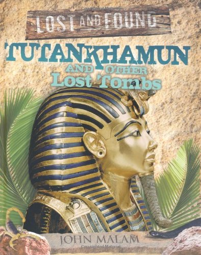 9781848355880: Tutankhamun and Other Lost Tombs (Lost and Found)