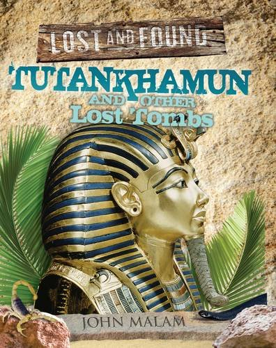 9781848355927: Tutankhamun and Other Lost Tombs (Lost and Found)