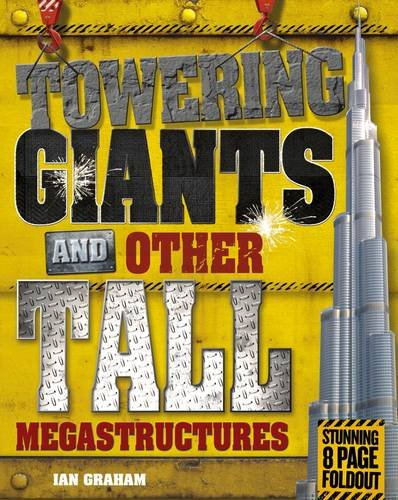 9781848356542: Towering Giants and Other Tall Megastructures