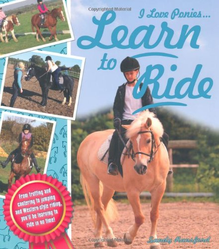Learn to Ride (I Love Ponies): Ransford, Sandy
