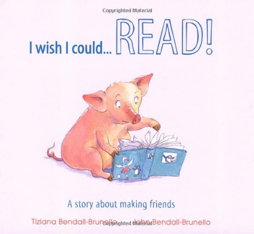 9781848356771: I Wish I Could...Read!: A Story About Making Friends