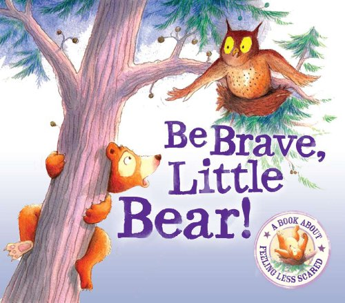 9781848356801: Be Brave Little Bear - I Wish I Could Sleep: A Story About Being Brave