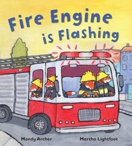 9781848358195: Fire Engine is Flashing (Busy Wheels)
