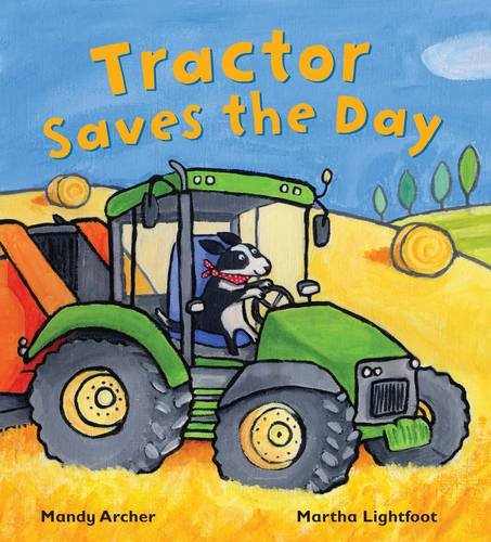 9781848358218: Tractor Saves the Day (Busy Wheels)