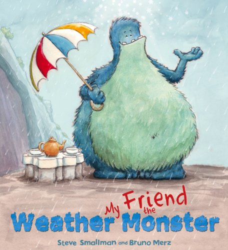 9781848358256: Storytime: My Friend the Weather Monster
