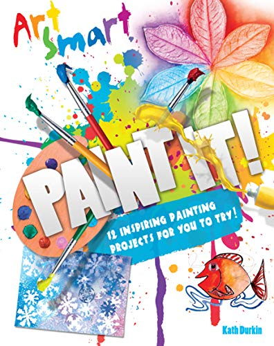 Paint It!: Durkin, Kathy M.