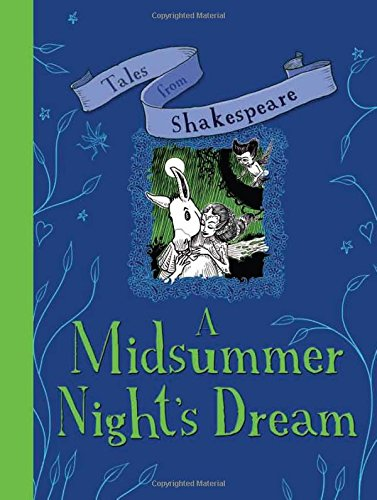 A Tales from Shakespeare: A Midsummer Night's Dream: Plaisted, Caroline