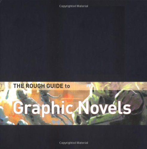 The Rough Guide to Graphic Novels 1 Limited Edition (Rough Guide Reference): Fingeroth, Danny