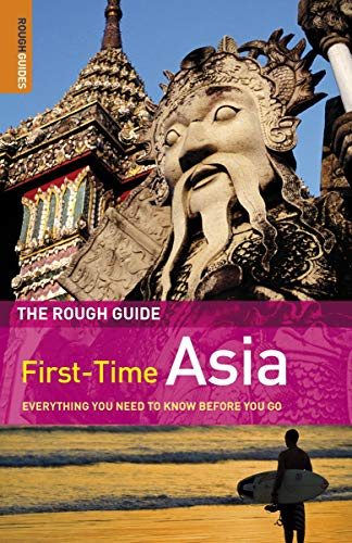 The Rough Guide First-Time Asia 5 (Rough Guide to First-Time Asia): Reader, Lesley; Ridout, Lucy