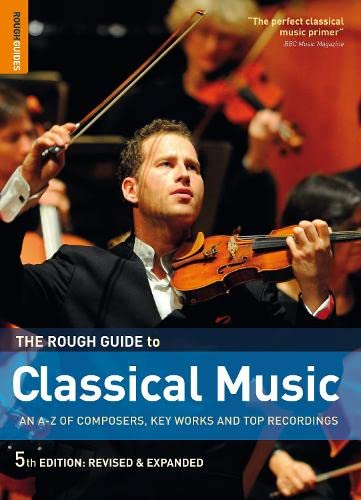 9781848364769: The Rough Guide to Classical Music - AbeBooks - Joe