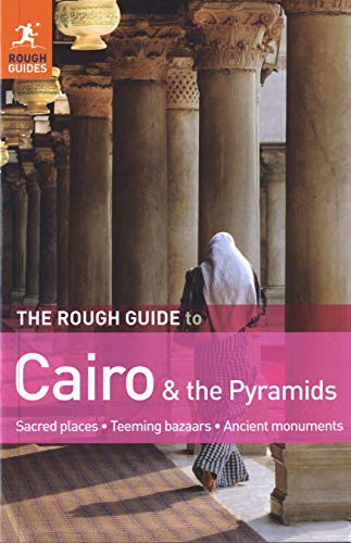 The Rough Guide to Cairo & the: Jacobs, Daniel, Richardson,
