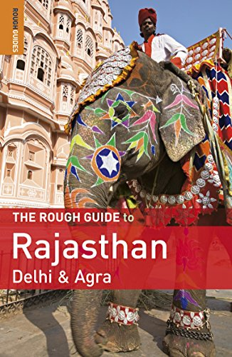 9781848365551: The Rough Guide to Rajasthan, Delhi & Agra