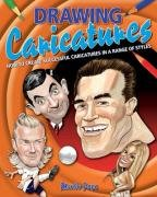 9781848370807: Drawing Caricatures: How to Create Successful Caricatures in a Range of Styles
