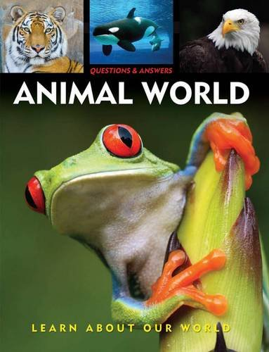 9781848371590: Questions & Answers: Animal World: Learn About Our World