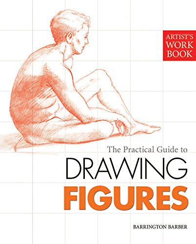 9781848372801: Artists Workbook: The Practical Guide to Drawing Figures (Artist's Workbook Series)
