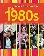 9781848372849: The 1980s (Dates of a Decade)
