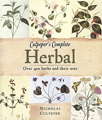 Culpeper's Complete Herbal: Over 400 Herbs and Their Uses (9781848373617) by Nicholas Culpeper