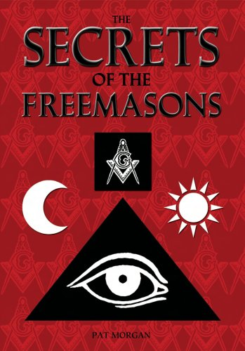 The Secrets of the Freemasons: Morgan, Pat