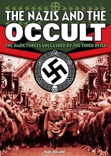 9781848374676: Nazis and the Occult