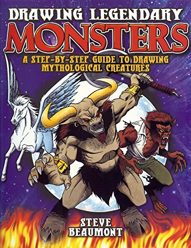 9781848374942: Drawing Legendary Monsters: A Step-by-Step Guide to Drawing Mythological Monsters