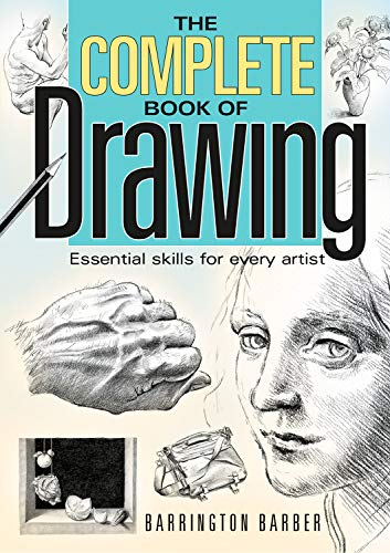 9781848375369: The Complete Book of Drawing: Essential Skills for Every Artist
