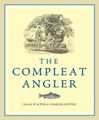 9781848375864: The Compleat Angler: Or; the Contemplative Man's Recreation