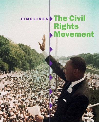 9781848376380: The Civil Rights Movement (Timelines)