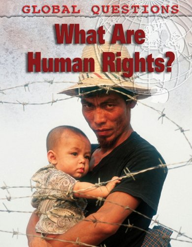 9781848376861: What Are Human Rights? (Global Questions)