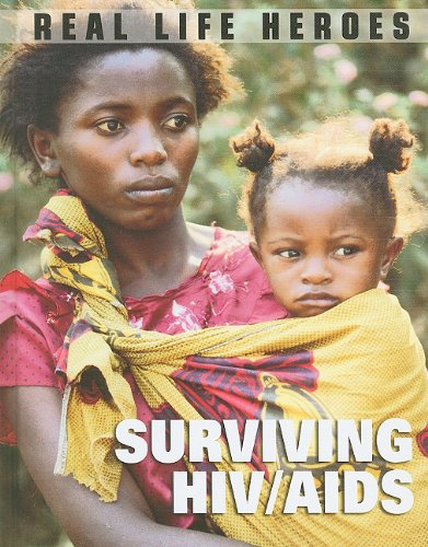 9781848376908: Surviving HIV/AIDS (Real Life Heroes)