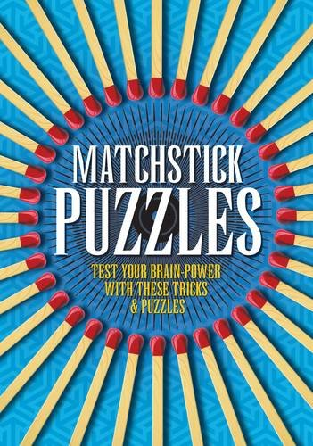 9781848377646: Matchstick Puzzles: Test Your Brain Power with These Tricks and Puzzles