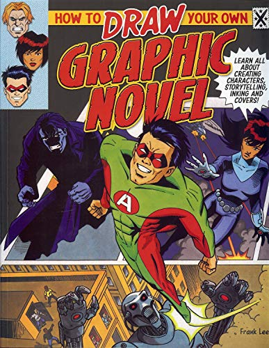 9781848378377: How to Draw Your Own Graphic Novel: Learn All about Creating Characters, Storytelling, Lettering and Inking