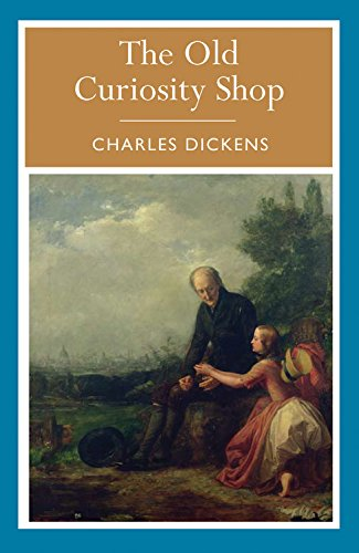 The Old Curiosity Shop (Arcturus Paperback Classics): Charles Dickens