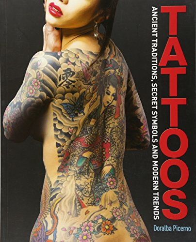 9781848379428: Tattoos: Ancient Traditions, Secret Symbols and Modern Trends