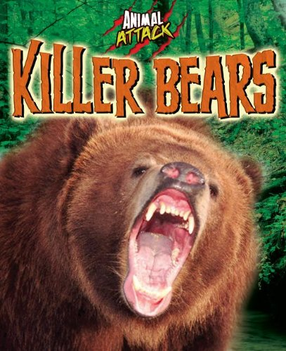 Killer Bears (Animal Attacks (Arcturus)): Woolf, Alex