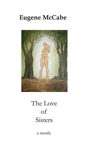 The Love of Sisters: McCabe, Eugene